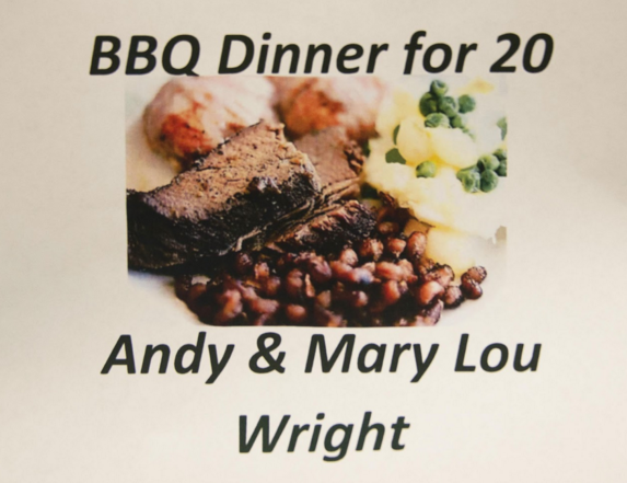Andy & Mary Lou Wright will be providing a BBQ dinner for 20.   The lucky bidder will enjoy a wonderful meal during the holiday season without the stress of cooking!