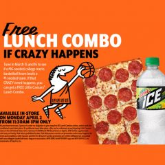 "Local Little Caesar's Participating in March Madness ""If Crazy Happens"" Free Pizza Offer"