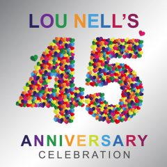 Lou Nell's Begins Week Long 45th Anniversary Celebration
