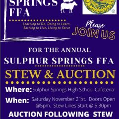 The Annual Sulphur Springs FFA Stew and Auction